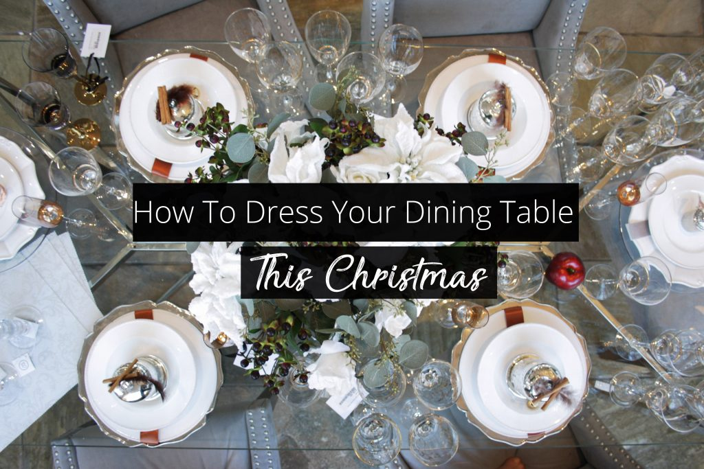 How To Add a Touch of Sparkle to Your Dining Table This Christmas