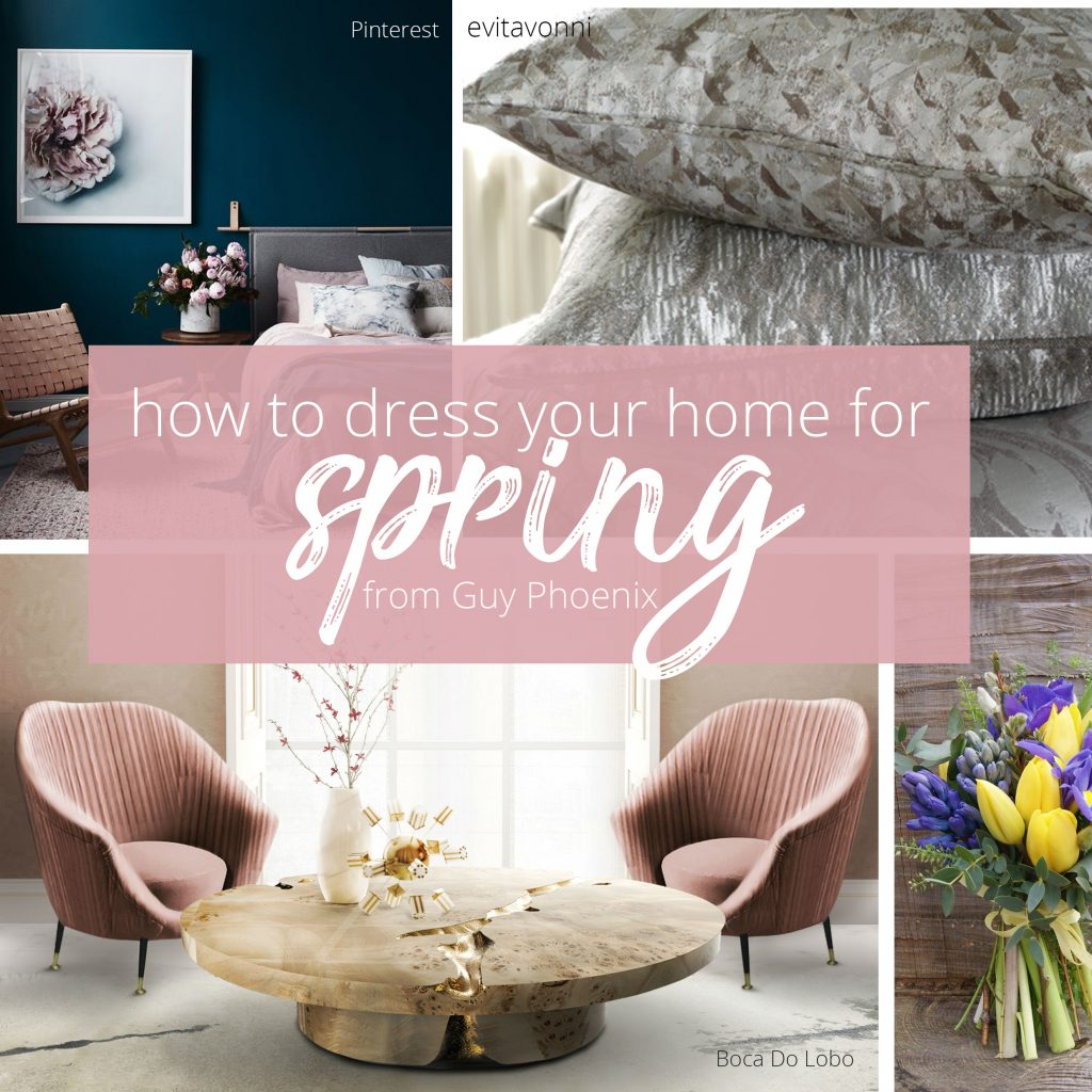 Spring, Dress Your Home For Spring